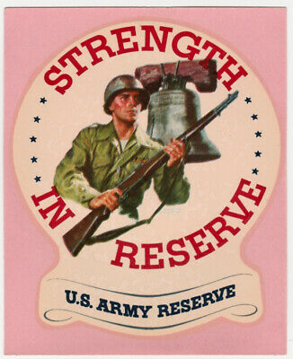 "Vintage US Army NOS Decal Military ""Strength in Reserve"" Post WW II - Free Ship!"