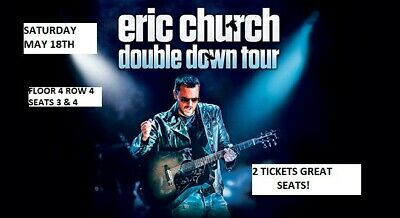 2  Eric Church Concert Floor Seats! Staple Center May 18th