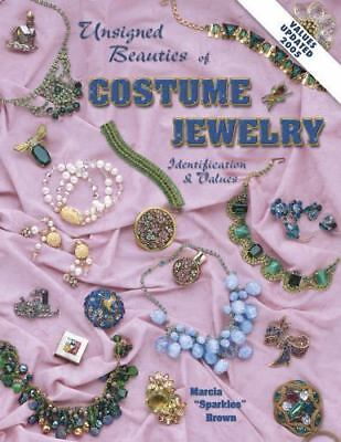 Unsigned Beauties Of Costume Jewelry: Identification & Values~Marcia Spark MINT