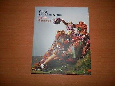 Yinka Shonibare MBE Jardin d'armour Garden of Love 1st edition 2007 Flammarion