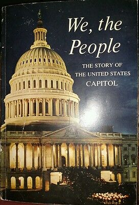 We the People: The Story of the United States Capitol 1963 Vintage Used
