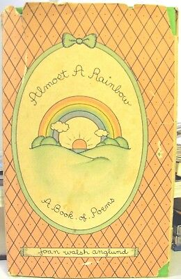 Almost a Rainbow A Book of Poems by Joan Walsh Anglund hardcover 1980