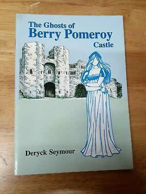 The Ghosts of Berry Pomeroy Castle - Seymour, Deryck - Paperback