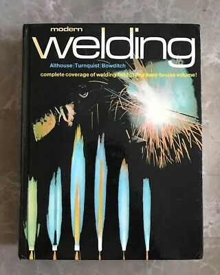 Modern Welding Textbook By Althouse, Turnquist 1980