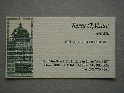 Barry O'Meara Building Consultant Patterson Lakes Business Card