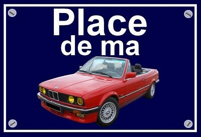 "plaque "" PLACE DE MA BMW 325 I cabriolet E30  "" ( rouge )"