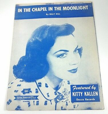 IN THE CHAPEL IN THE MOONLIGHT - SHEET MUSIC - Copyright 1936