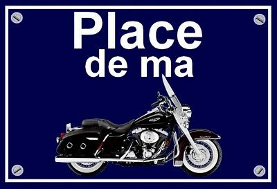 "plaque "" PLACE DE MA HARLEY DAVIDSON ROAD KING CLASSIC    """