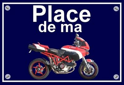 "plaque "" PLACE DE MA DUCATI MULTISTRADA """