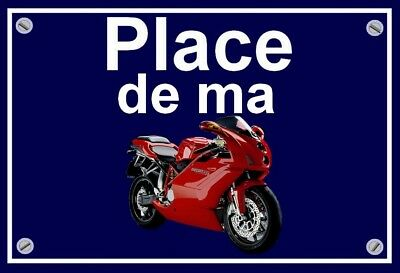"plaque "" PLACE DE MA DUCATI 999   """