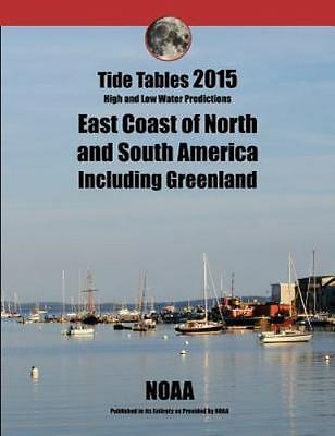 Tide Tables 2015 East Coast of North and South America NOAA USCG Sailing