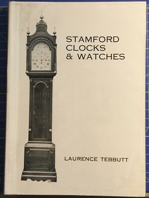 Book 1974 Stamford Clocks & Watches Illustrated 174Pp Laurence Ltd Ed (261/500)