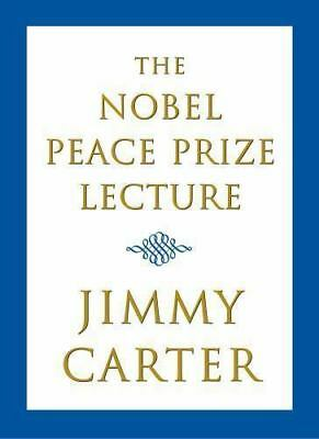 Jimmy Carter Signed The Nobel Peace Prize Lecture Book