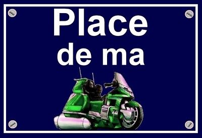"plaque "" PLACE DE MA HONDA 1500 GOLDWING "" ( verte )"