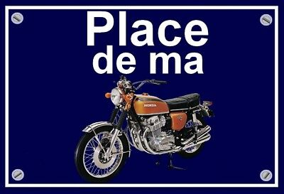 "plaque "" PLACE DE MA HONDA CB 750 FOUR "" ( couleur OR )"