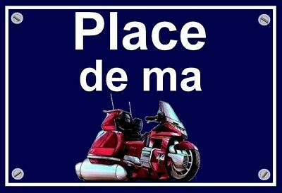 "plaque "" PLACE DE MA HONDA 1500 GOLDWING "" ( rouge )"