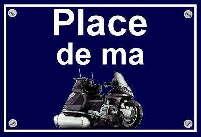 "plaque "" PLACE DE MA HONDA 1500 GOLDWING "" ( noire  )"