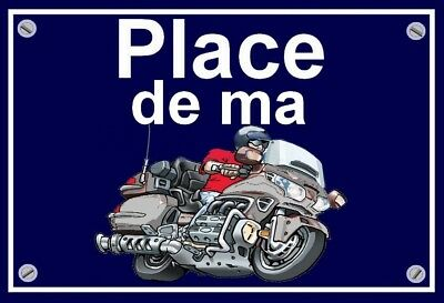"plaque "" PLACE DE MA HONDA 1800 GOLDWING  ""  ( grise )"