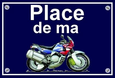 "plaque "" PLACE DE MA HONDA 750 AFRICA TWIN  """