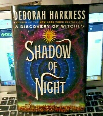 Shadow Of Night : Book 2 - Deborah Harkness  07/2012    Rare Signed Hc