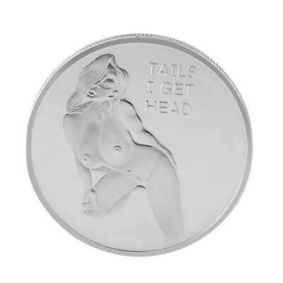 Heads I get Tail Tails Adult Gold Sexy Coins Good Lucky Arts Gifts Silver Plated