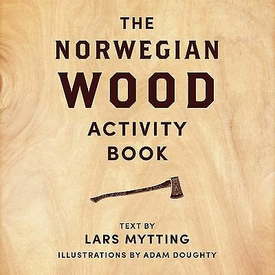 The Norwegian Wood Activity Book by Lars Mytting Hardcover