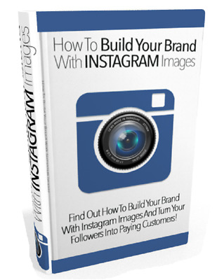 How To Build Your Brand With Instagram Images! (ebook-pdf file) quick send