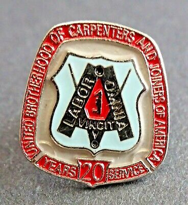 Brotherhood of Carpenters and Joiners of America Union 20 Years Service Pin/Tack