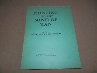 Printing and the Mind of Man John Carter & Percy Muir Cassell 1967