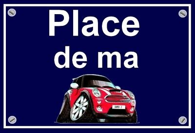 "plaque "" PLACE DE MA MINI COOPER S chili red   "" ( caricature  )"