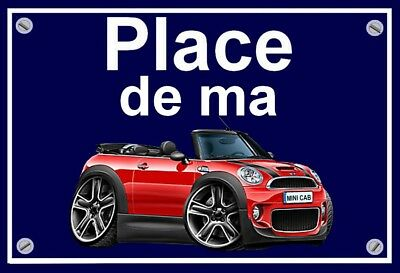 "plaque "" PLACE DE MA MINI COOPER CABRIOLET """