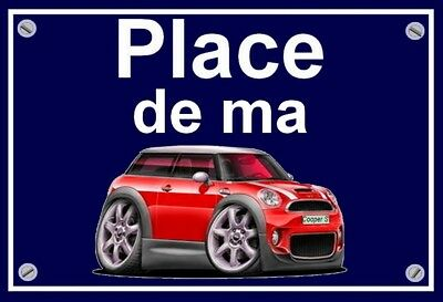 "plaque "" PLACE DE MA MINI COOPER S "" ( chili red  )"