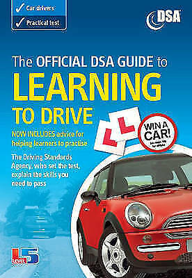 The official DSA guide to learning to drive by Driving Standards Agency (Paperba