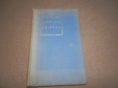 Frederick C Jones The Glory That Was Bristol 1946 1st edition Signed