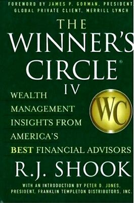 The Winner's Circle IV: Wealth Management Insights fr America's Best by RJ Shook