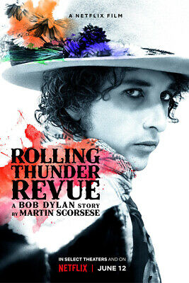 "Rolling Thunder Revue A Bob Dylan Story Poster 48x32"" 36x24"" 21x14"" New Silk"