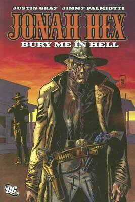 Jonah Hex: Bury Me in Hell TP - Volume 11 - Gray - DC Graphic Novel, Vol - NEW