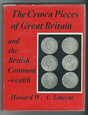 Crown Pieces Of Great Britain & British Commonwealth 1962 Book Illustrated