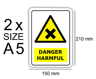 A5 Danger Harmful pack of 2 Self Adhesive Vinyl,Warning,Sign,Waterproof