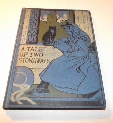 A Tale of Two Stowaways, C Ellis, c.1901, Illustrated Antique Children's Book
