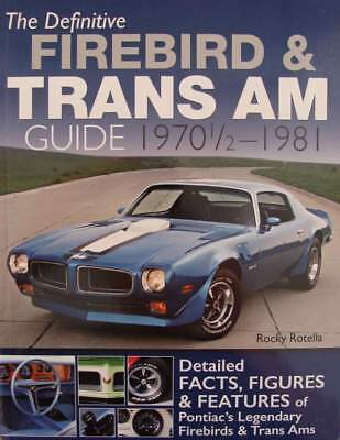 BOEK/LIVRE : Firebird & Trans Am Guide 1970 1/2 - 1981  (muscle cars,oldtimer