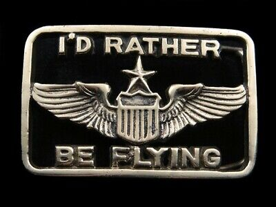 SB01132 1970s *I'D RATHER BE FLYING* US AIR FORCE MILITARY SOLID BRASS BUCKLE