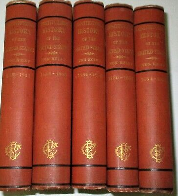 Constitutional History Of The United States H.e. Von Holst 5 Volumes 1877