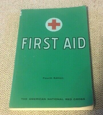 Vintage American Red Cross First Aid Book 1957 Fourth Edition
