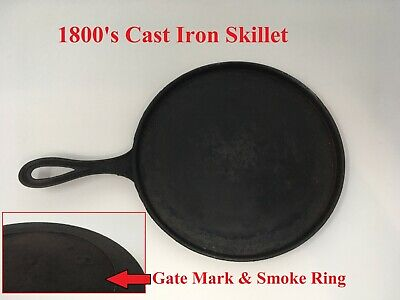 1800's Early Cast Iron Skillet Gate Mark & Smoke Ring Marked 7.8