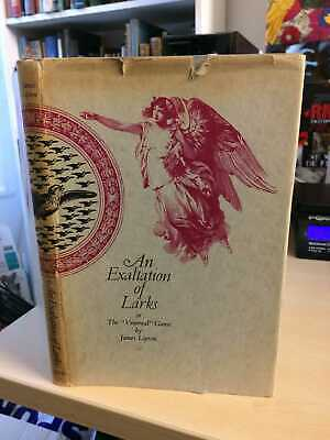 """James Lipton: An Exaltation of Larks. Or, The """"Venereal"""" Game 1970 Very Good HB"""