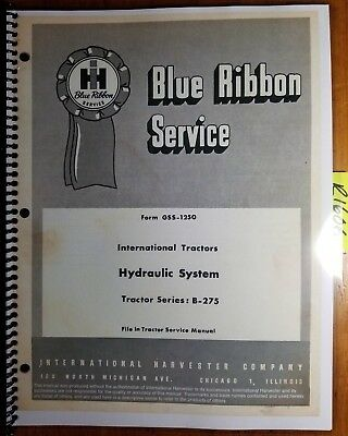 IH International B-275 Tractor Hydraulic System Service Manual GSS-1250