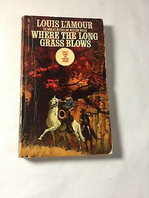 Where The Long Grass Blows by Louis L'Amour, 1976 Paperback