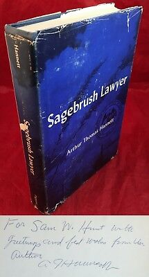 SageBrush Lawyer : First Edition Signed by Arthur Thomas Hannett Governor of NM