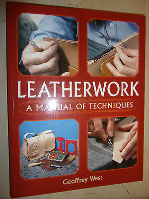Leatherwork A Manual of Techniques GUIDE BOOK By GEOFFREY WEST BRAND NEW